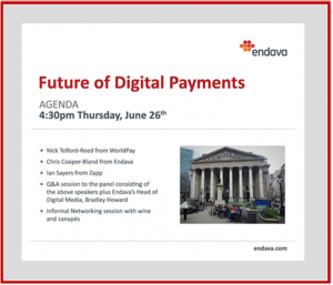 Endava's Future of Digital Payments event in London at the end of June