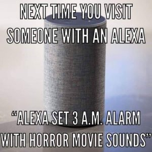 Alexa prank to set an alarm at 3am