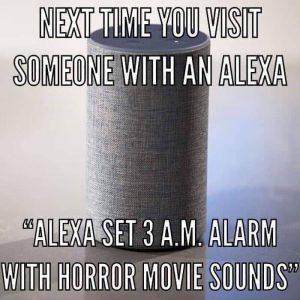 Alexa prank to set an alarm at 3am